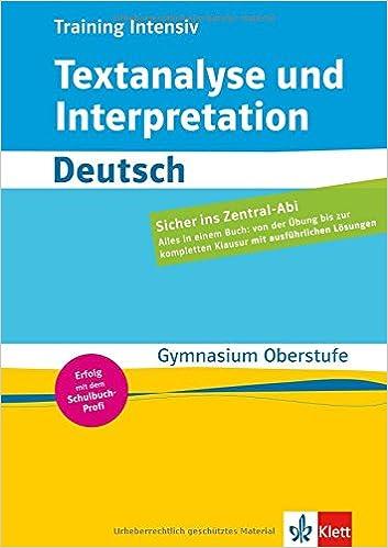 Training Intensiv Textanalyse Und Interpretation Deutsch Gymnasium