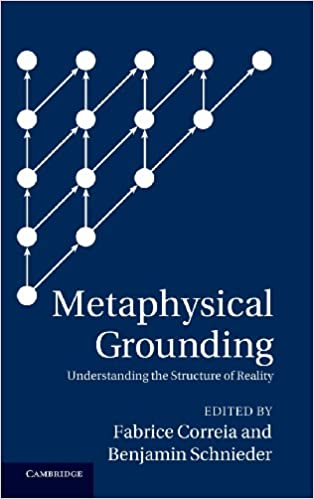 Amazon com: Metaphysical Grounding: Understanding the