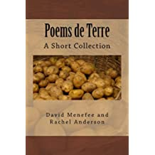 Poems de Terre: A Small Collection