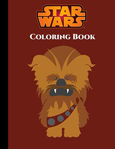 Star Wars Coloring Book: All Characters in Star Wars with 35+ Illustrations to Color Great Coloring Books for Kids and Adults