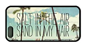 Beach Quote Salt In The Air Sand In My Hair Iphone 5 5s case TPU Material