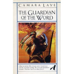 The Guardian of the Word: Kouma Lafolo Kouma (Aventura: The Vintage Library of Contemporary World Literature) (English and French Edition), Camara, Laye; Laye, Camara