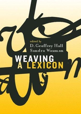 Weaving A Lexicon
