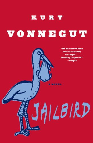 The humor turns dark when Kurt Vonnegut shines his spotlight on the cold hearts and calculated greed of the mighty…  Jailbird: A Novel  by Kurt Vonnegut