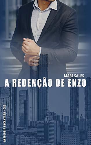 A Redenção de Enzo (Antologia Encantada - CEO) por [Sales, Mari]