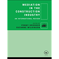 Mediation in the Construction Industry: An International Review