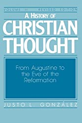 A History of Christian Thought, Vol. 2: From Augustine to the Eve of the Reformation