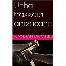Unha traxedia americana  (Galician Edition)