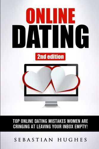 Online Dating: Top Online Dating Mistakes Women Are Cringing at, Leaving Your Inbox Empty! (Dating Advice, Online Dating