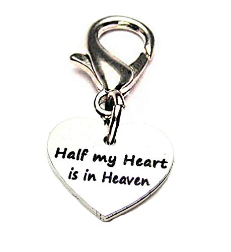- ChubbyChicoCharms Half My Heart is in Heaven Pewter Charm on a Zipper Pull