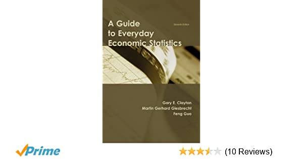 a guide to everyday economic statistics gary e clayton martin rh amazon com South African Economic Statistics Economic Statistics for Florida