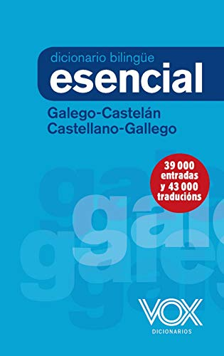 Diccionario Esencial Galego-Castelán / Castellano-Gallego (Vox - Lengua Gallega - Diccionarios Generales) por Vox Editorial
