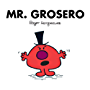 Mr. Grosero (Mr. Men Y Little Miss) (Spanish Edition)