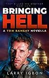 Bringing Hell: A Tom Ramsay Novella