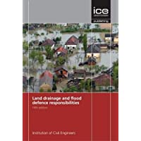 Land Drainage and Flood Defence Responsibilities - Fifth Edition