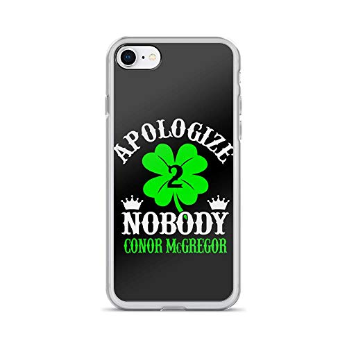 iPhone 7/8 Pure Clear Case Cases Cover Apologize Nobody Conor McGregor
