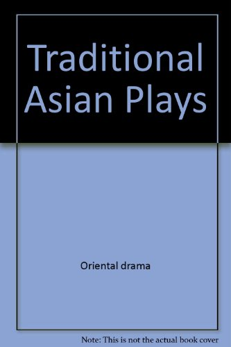 Traditional Asian Plays