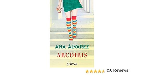 Arcoíris eBook: Álvarez, Ana: Amazon.es: Tienda Kindle