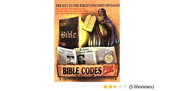 Present Past Download Future can be decoded by you Bible Codes Plus software