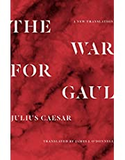 The War for Gaul: A New Translation