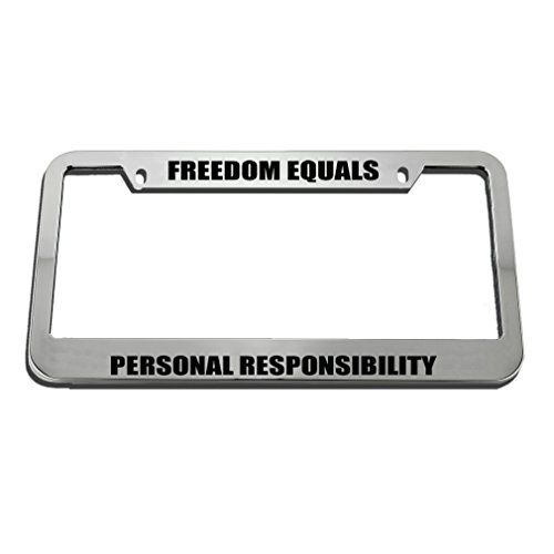Speedy Pros Freedom Equals Personal Responsibility License Plate Frame Tag Holder by Speedy Pros