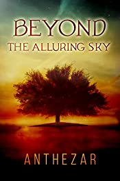 Beyond the Alluring Sky (Beyond Cycle Book 1)