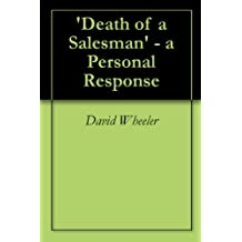 'Death of a Salesman' - a Personal Response