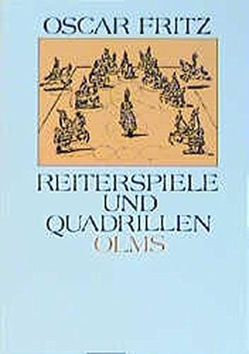 Reiterspiele und Quadrillen in alter und neuer Zeit (Documenta Hippologica)