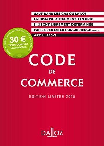 Code de commerce 2015. Édition limitée - 110e éd. de Collectif (2014) Broché Broché B00OPMZZGI