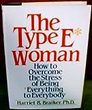 THe Type E Women, Harriet B. Braiker, 0396086772
