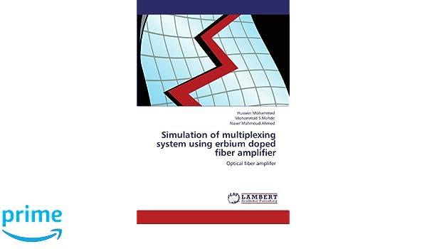 Simulation of multiplexing system using erbium doped fiber amplifier