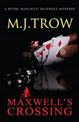 Maxwell's Crossing (Mad Max Book 17)
