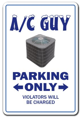 SignMission A/C Guy Decal air Conditioning Parking Decals ac HVAC | Indoor/Outdoor | 7