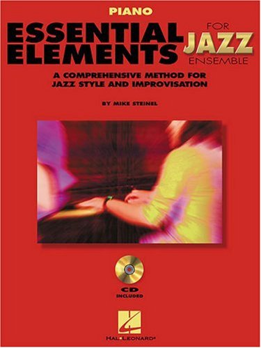 (Essential Elements For Jazz Piano Bk/online media (Instrumental Jazz) (Essential Elements for Jazz Ensemble))