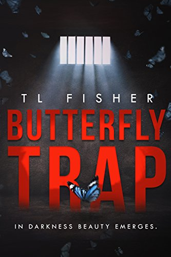 Butterfly Trap by [Fisher, TL]