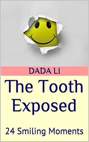 - The Tooth Exposed: 24 Smiling Moments