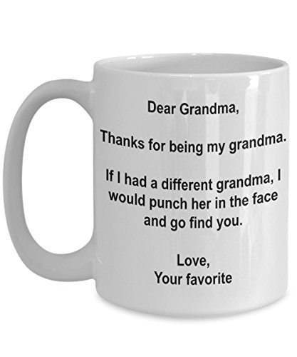 Funny Grandma Gifts - I'd Punch Another Grandma In The Face Coffee Mug - 15 Oz Ceramic mug