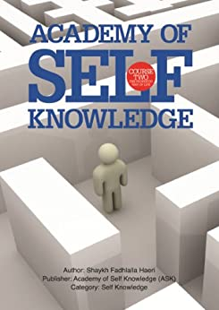 The Prophetic Way of Life: Academy of Self Knowledge Course TWO (English Edition) de [Haeri, Shaykh Fadhlalla]
