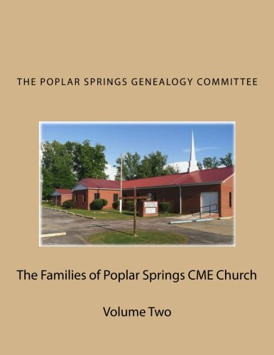 The Families of Poplar Springs CME Church: The Poplar