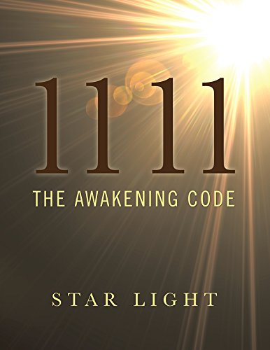 11 11: The Awakening Code by [Light, Star]