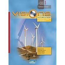 Visions Vol.1: Mathematiques - 2e Année du 2e Cycle du Secondaire (Visions)