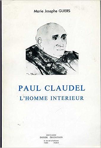 Paul claudel l\'homme interieur: Amazon.de: Guers Marie-Josephe2 ...