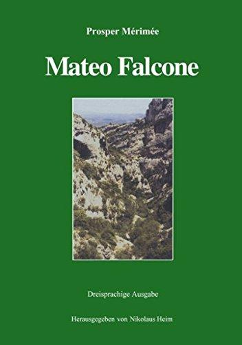 Mateo Falcone. Dreisprachige Ausgabe (deutsch, französisch, englisch) (Book on Demand)