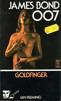 James Bond 007, tome 7 : Goldfinger par Fleming