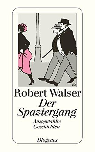 Der Spaziergang (German Edition) by Diogenes Verlag AG,Switzerland
