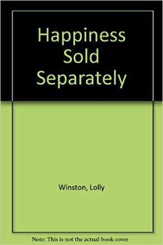 Happiness Sold Separately Lolly Winston 9780753178089 Amazon