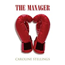 The Manager: A Novel