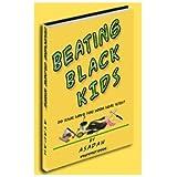 Beating Black Kids