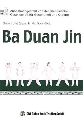 Ba Duan Jin: Chinesisches Qigong Für die Gesundheit
