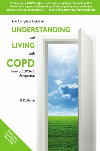 The Complete Guide To Understanding And Living With Copd  From A Copders Perspective